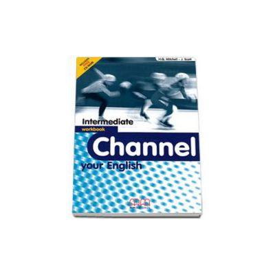Channel your English Intermediate Workbook with CD - Mitchell H.Q.