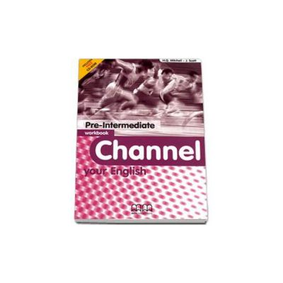Channel your English Pre-Intermediate Workbook with CD - Mitchell H.Q.