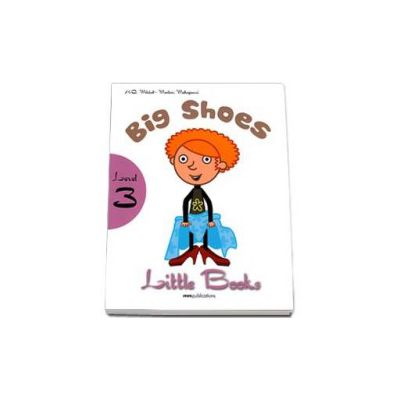 Big Shoes. Little Books level 3 Students Book with CD