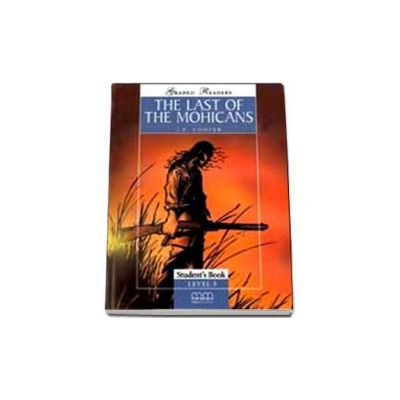 The last of the Mohicans. Graded Readers level 3 (Pre-Intermediate) readers pack with CD