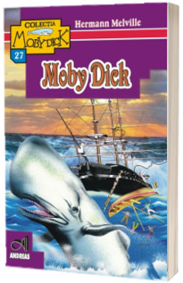 Moby Dick - Herman Melville (Colectia Moby Dick)