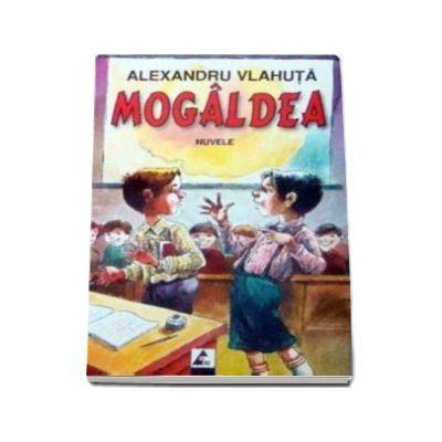 Mogaldea, De-a baba oarba, Nuvele (Alexandru Vlahuta)
