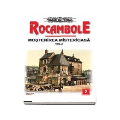 Mostenirea Misterioasa - Rocambole volumul 2 (Ponson du Terrail)