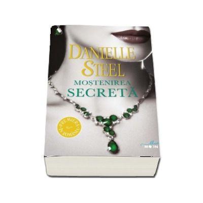 Mostenirea secreta - Danielle Steel (Colectia Blue Moon)
