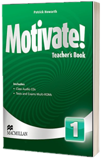 Motivate! Level 1. Teachers Book with Class Audio and Test Pack