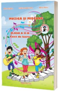 Muzica si miscare caiet de lucru pentru clasa a II-a - Contine CD Gratuit