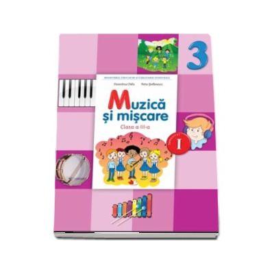 Muzica si miscare. Manual pentru clasa a III-a, Semestrul I (Florentina Chifu) - Contine CD cu editia digitala