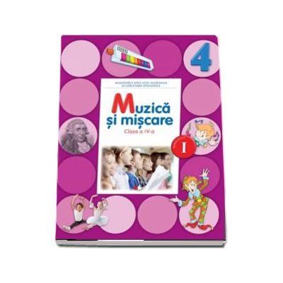 Muzica si miscare. Manual pentru clasa a IV-a, Semestrul I (Florentina Chifu) - Contine CD cu editia digitala