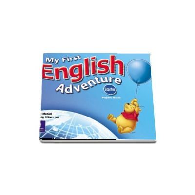My First English Adventure Starter Pupils Book - Mady Musiol