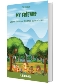 My Friends - Learn from our friends adventures (editie tiparita)