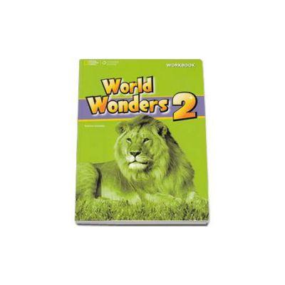 Curs de limba engleza World Wonders level 2 Workbook new editions, caietul elevului pentru clasa a VI-a (National Geographic Learning)