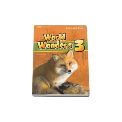 Curs de limba engleza World Wonders level 3 Students Book new editions, manual pentru clasa a VII-a cu CD (National Geographic Learning)
