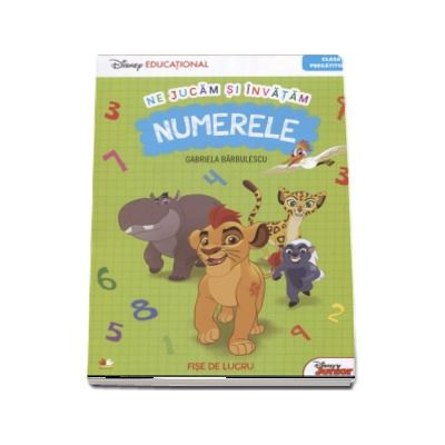 Ne jucam si invatam Numerele - Fise de lucru pentru clasa pregatitoare