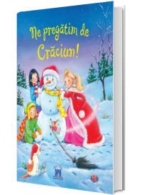 Ne pregatim de Craciun - Sandra Grimm (Editie ilustrata)