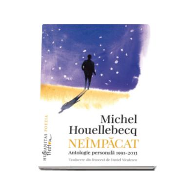 Neimpacat - Antologie personala, 1991-2013