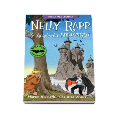 Nelly Rapp si Academia Antimonstri - Martin Wildmark (Prima mea lectura)