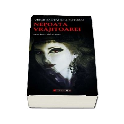 Nepoata Vrajitoarei - Virginia Stanciu Butescu