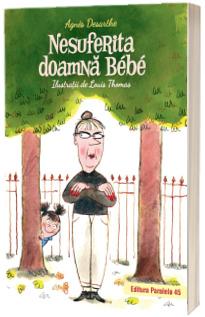 Nesuferita doamna Bebe (editie cartonata)