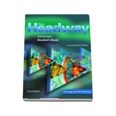 New Headway Advanced Students Book - Six-level general English course
