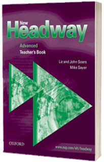 New Headway Advanced. Teachers Book. Six level general English course