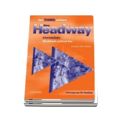 New Headway Intermediate Third Edition. Workbook (without Key)