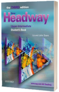 New Headway Upper Intermediate Third Edition. Students Book Six level general English course