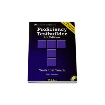 New Proficiency Testbuilder. 4th Edition. Test that Teach with key and 2 CDs. Fully Revised for the 2013 exam