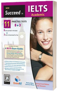 New Succeed in IELTS Academic. 11 practice tests. Students Book