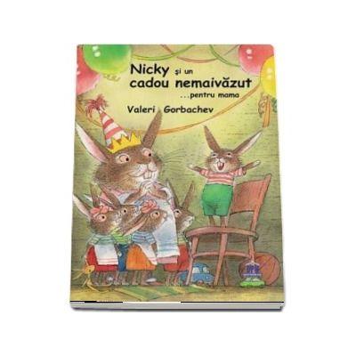 Nicky si un cadou nemaivazut …pentru mama - Valeri Gorbachev