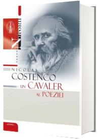 Nicolae Costenco - un cavaler al poeziei