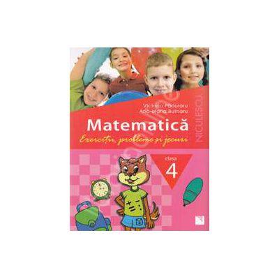 Matematica. Exercitii, probleme si jocuri. Clasa a IV-a