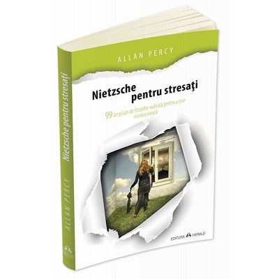Nietzsche pentru stresati, editia a II-a