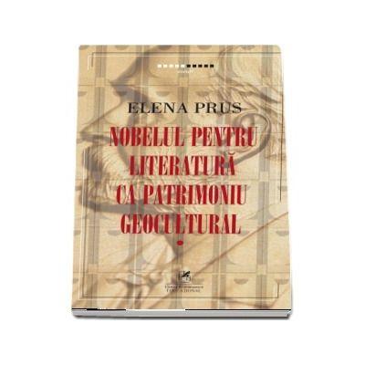 Nobelul pentru literatura ca patrimoniu geocultural