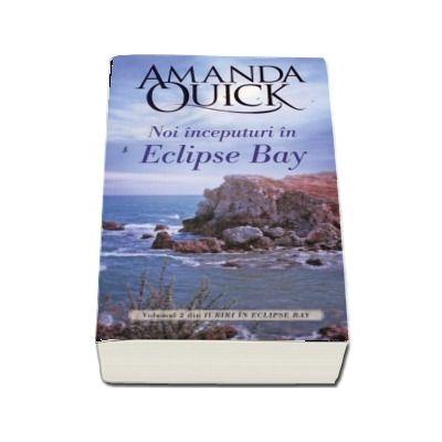 Noi inceputuri in Eclipse Bay