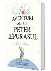 Noile aventuri ale lui Peter Iepurasul (Hardcover)