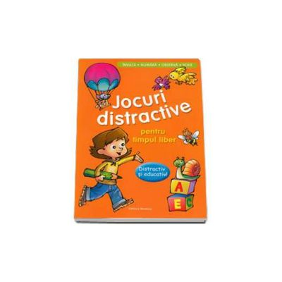 Jocuri distractive pentru timpul liber. Distractiv si educativ. Invata, numara, observa, scrie (Portocaliu)