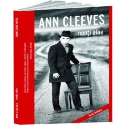 Nopti albe - Ann Cleeves