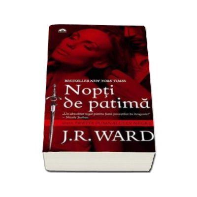 j.r. ward nopti de patima