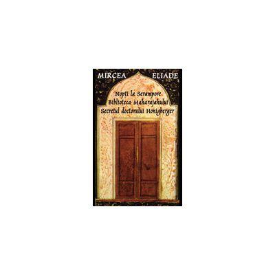 Nopti la Serampore. Secretul doctorului Honigberger. Biblioteca Maharajahului