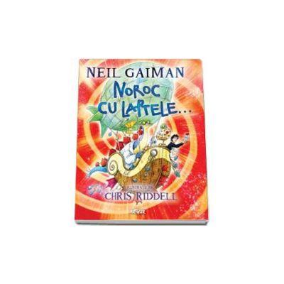 Noroc cu laptele - Gaiman Neil (Editie cartonata)
