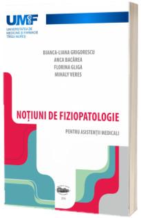 Notiuni de fiziopatologie pentru asistentii medicali