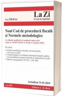 Noul Cod de procedura fiscala si Normele metodologice de aplicare. Cod 687. Actualizat la 31.01.2019