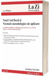 Noul Cod fiscal si Normele metodologice de aplicare. Actualizat la 9.03.2021