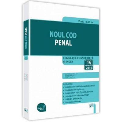 Noul Cod penal. Legislatie Consolidata si index - Editie standard