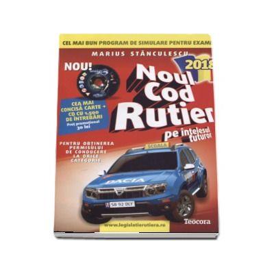 Noul cod rutier 2018, pe intelesul tuturor cu CD (Auto B+, V3). Carte si CD, cu 1500 de intrebari, pentru obtinerea permisului de conducere la orice categorie