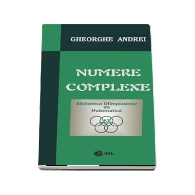 Numere complexe - Gheorghe Andrei