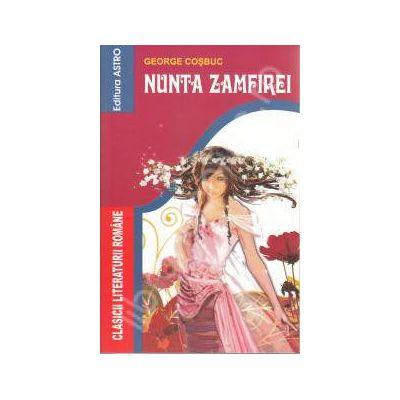 Nunta Zamfirei - editie epuizata