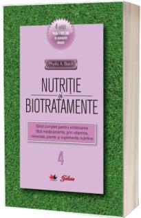Nutritie si biotratamente - Volumul. 4