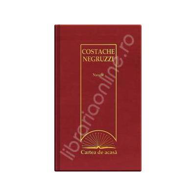 Nuvele - Costache Negruzzi (Cartea de acasa, vol. 18)