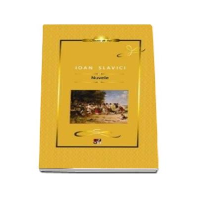 Nuvele - Ioan Slavici (Colectia Biblioteca Pentru Toti)